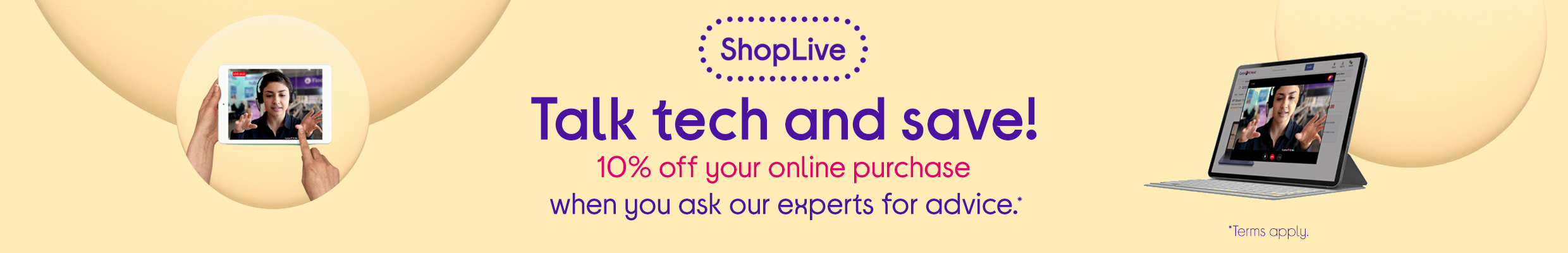 ShopLive Promo - Chat to our experts