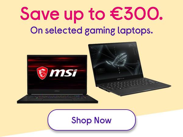Save upto 300 Gaming Laptops